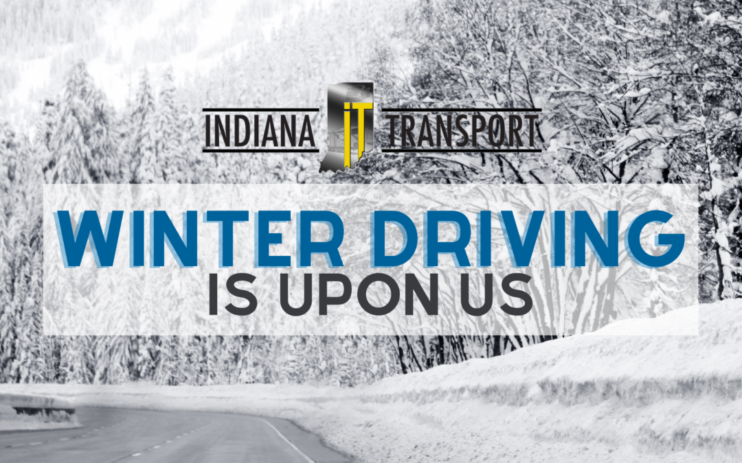 Winter Safety At Indiana Transport
